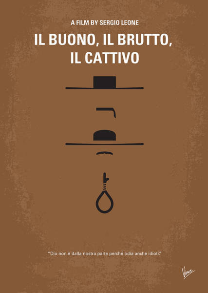 Wall Art - Photograph - No042 My Il Buono Il Brutto Il Cattivo Minimal Movie Poster by Chungkong Art