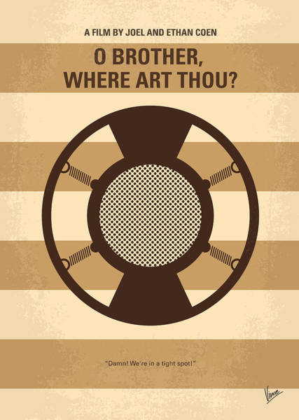 Brother Digital Art - No055 My O Brother Where Art Thou Minimal Movie Poster by Chungkong Art