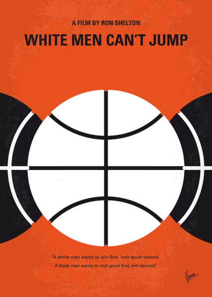 Wall Art - Digital Art - No436 My White Men Cant Jump Minimal Movie Poster by Chungkong Art