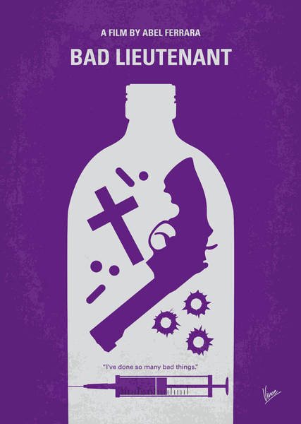 Bad Wall Art - Digital Art - No509 My Bad Lieutenant Minimal Movie Poster by Chungkong Art