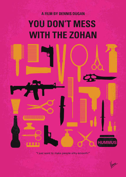 With Wall Art - Digital Art - No743 My You Dont Mess With The Zohan Minimal Movie Poster by Chungkong Art