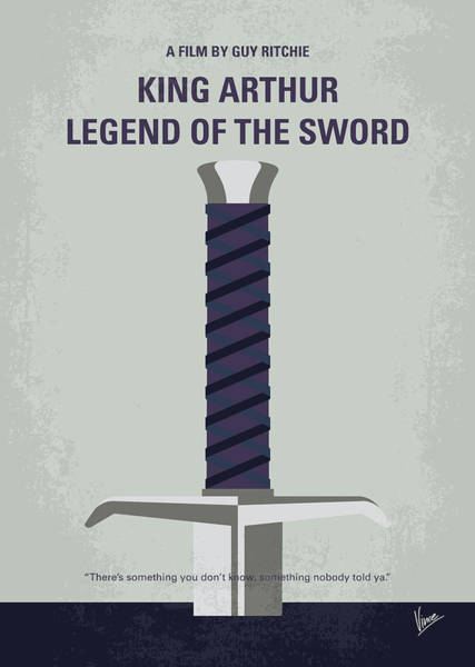 Wall Art - Digital Art - No751 My King Arthur Legend Of The Sword Minimal Movie Poster by Chungkong Art