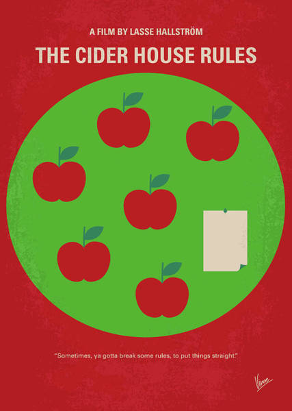 House Digital Art - No807 My The Cider House Rules Minimal Movie Poster by Chungkong Art