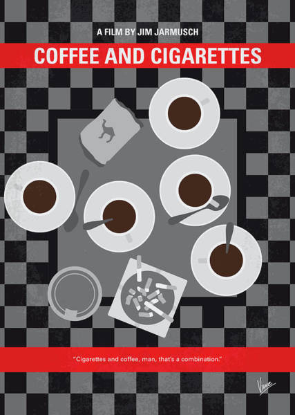 Wall Art - Digital Art - No808 My Coffee And Cigarettes Minimal Movie Poster by Chungkong Art