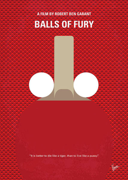 Wall Art - Digital Art - No822 My Balls Of Fury Minimal Movie Poster by Chungkong Art