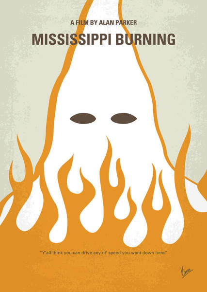 Burning Wall Art - Digital Art - No882 My Mississippi Burning Minimal Movie Poster by Chungkong Art