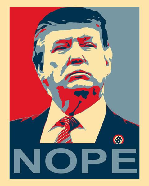 Trump Digital Art - Nope by George Paul Miller