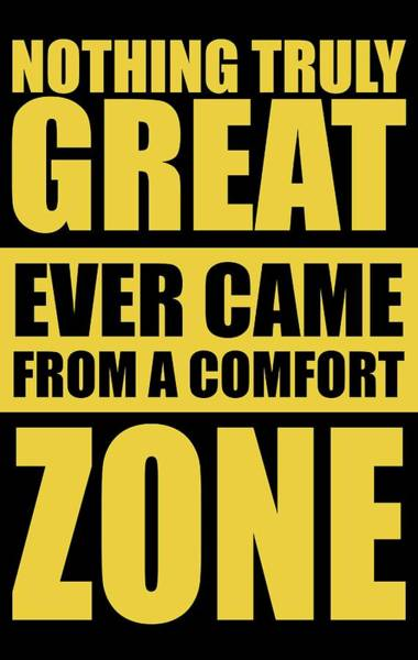 Fitness Digital Art - Nothing Great Ever Came From A Comfort Zone Life Inspirational Quotes Poster by Lab No 4