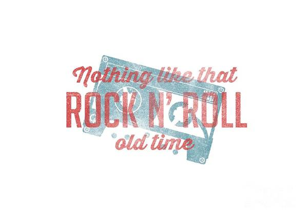 Digital Art - Nothing Like That Old Time Rock And Roll Tee White by Edward Fielding