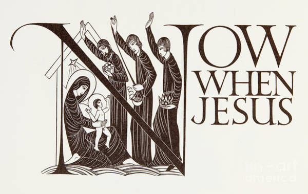 Gill Drawing - Now When Jesus by Eric Gill