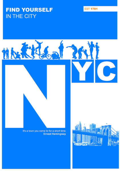 York Digital Art - Nyc Find Yourself In The City by Naxart Studio