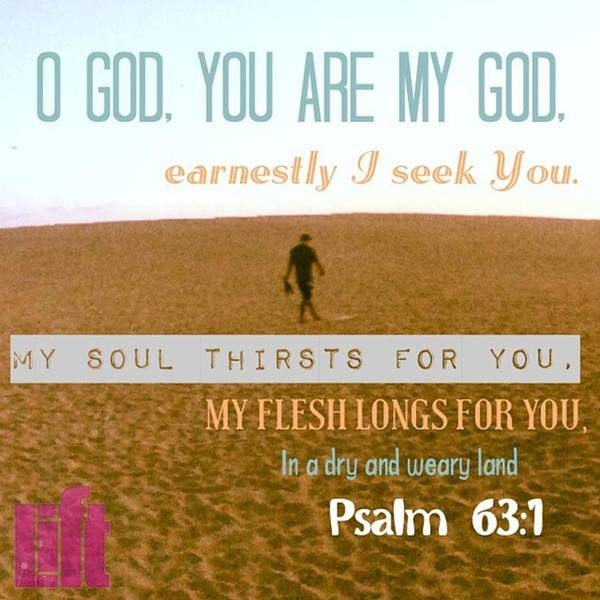O God, You Are My God, Earnestly I Seek Art Print