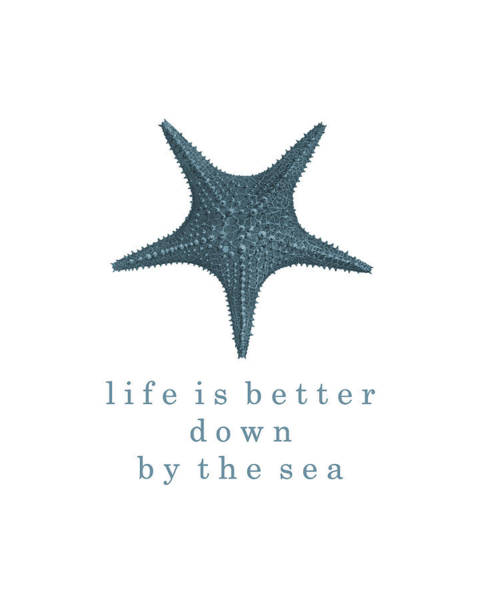 Beach Digital Art - Ocean Quotes Life Is Better Down By The Sea by Erin Cadigan