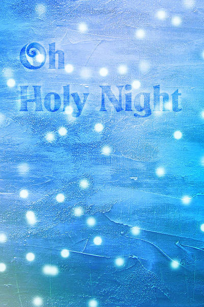 Painting - Oh Holy Night by Jocelyn Friis