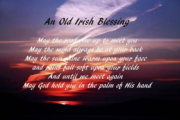 Quotation Photograph - Old Irish Blessing #4 by Aidan Moran