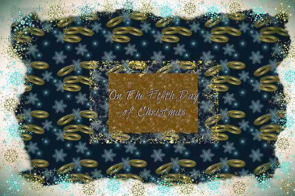 Digital Art - On The Fifth Day Of Christmas by Sherry Flaker