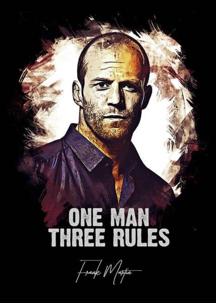 Celebrity Digital Art - One Man Three Rules - Transporter by Dusan Naumovski