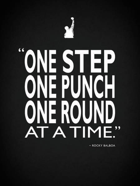 Rocky Wall Art - Photograph - One Step One Punch One Round by Mark Rogan