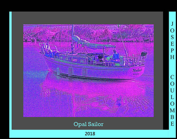 Digital Art -  Opal Sailor by Joseph Coulombe