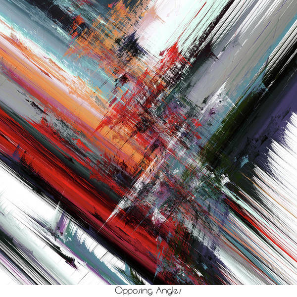 Digital Art - Opposing Angles 2 by Hal Tenny