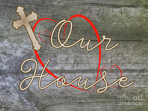 Photograph - Our House With Cross And Hearts by Judy Hall-Folde