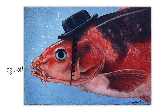 Hebrew Painting - Oy Koi... by Will Bullas