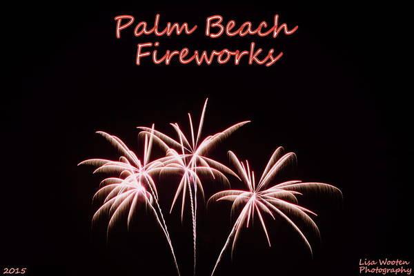 Photograph - Palm Beach Fireworks by Lisa Wooten