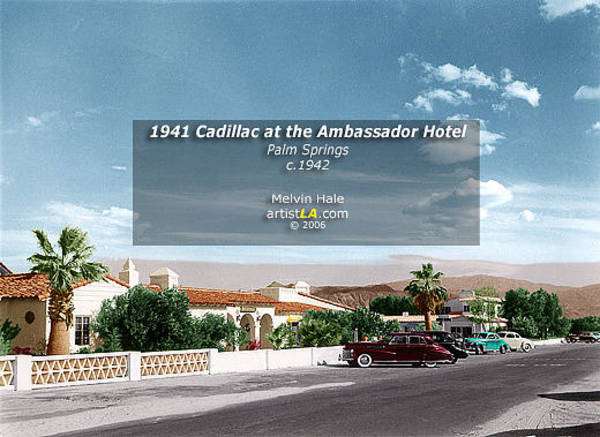 Wall Art - Painting - Palm Springs Art Entitled 1941 Cadillac At The Ambassador Hotel by Melvin Hale