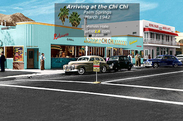 Wall Art - Painting - Palm Springs Art Entitled Arriving At The Chi Chi Circa by Melvin Hale