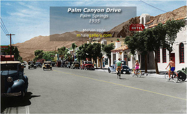 Wall Art - Painting - Palm Springs Art Entitled Palm Canyon Drive Circa 1935 by Melvin Hale
