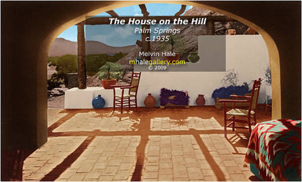 Wall Art - Painting - Palm Springs Art Entitled The House On The Hill Circa 1935 by Melvin Hale