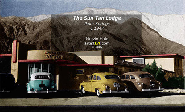 Wall Art - Painting - Palm Springs Artwork Entitled The Suntan Lodge On North Palm Canyon Drive C1948 by Melvin Hale