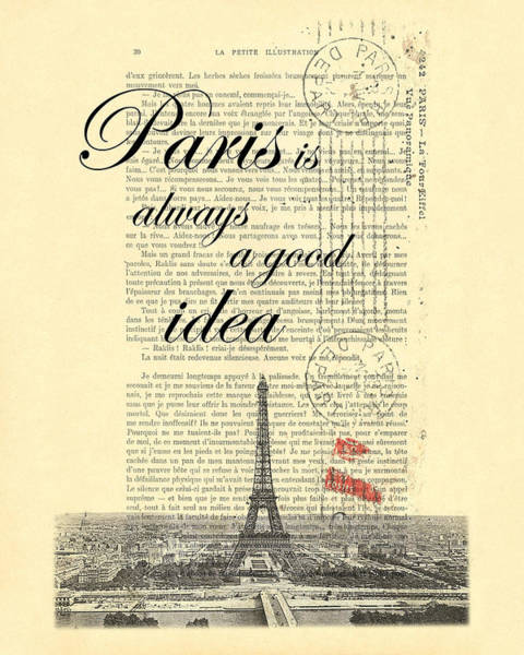 Girlfriend Digital Art - Paris Is Always A Good Idea by Madame Memento
