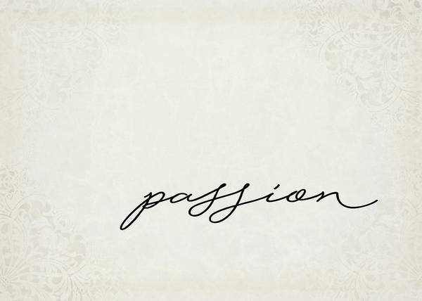 Positive Digital Art - Passion One Word Series by Ricky Barnard