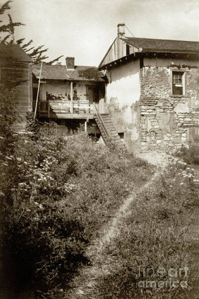 Photograph - Path To Rear Of The French Hotel Monterey Circa 1900 by California Views Archives Mr Pat Hathaway Archives