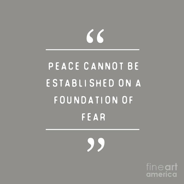 Humanity Digital Art - Peace Cannot Be Established On Fear by L Bee