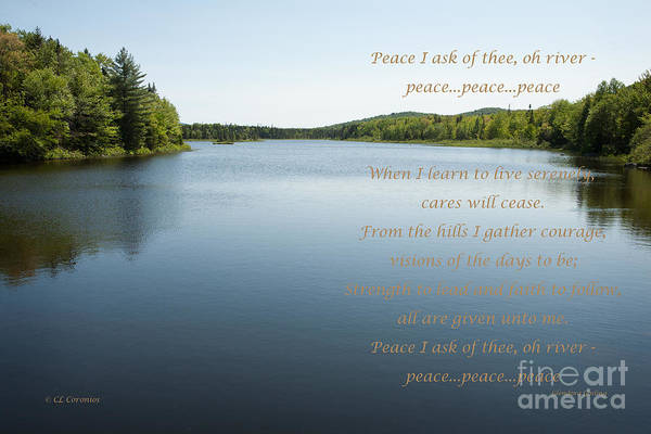 Photograph - Peace I Ask Of Thee Oh River by Carol Lynn Coronios