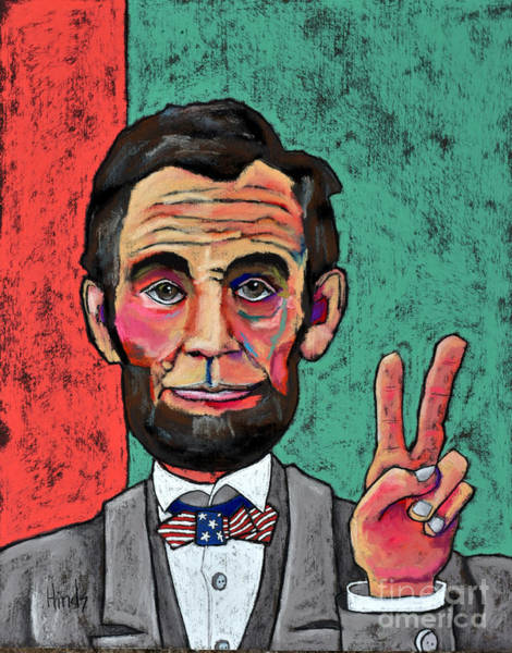 Honest Painting - Peace Lincoln by David Hinds