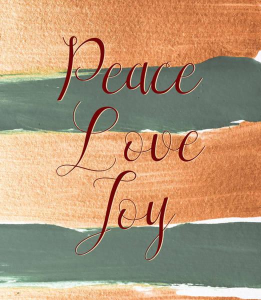 Photograph - Peace Love Joy #holidays #christmas by Andrea Anderegg