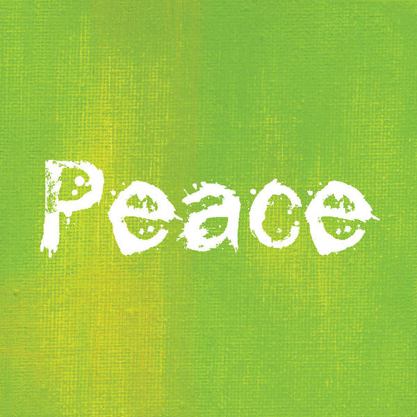 Peace Mixed Media - Peace  by Kathleen Wong