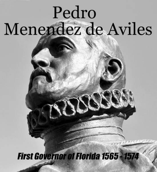 Pedro Menendez Photograph - Pedro First Governor Of Florida by David Lee Thompson