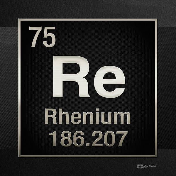 Digital Art - Periodic Table Of Elements - Rhenium - Re - On Black by Serge Averbukh