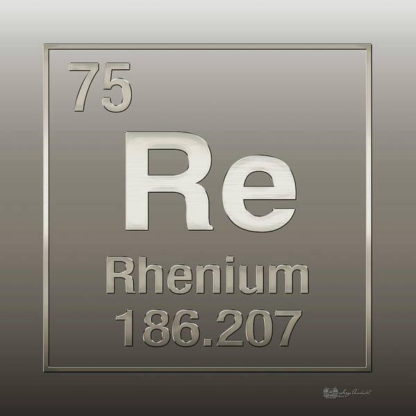 Digital Art - Periodic Table Of Elements - Rhenium - Re - On Rhenium by Serge Averbukh