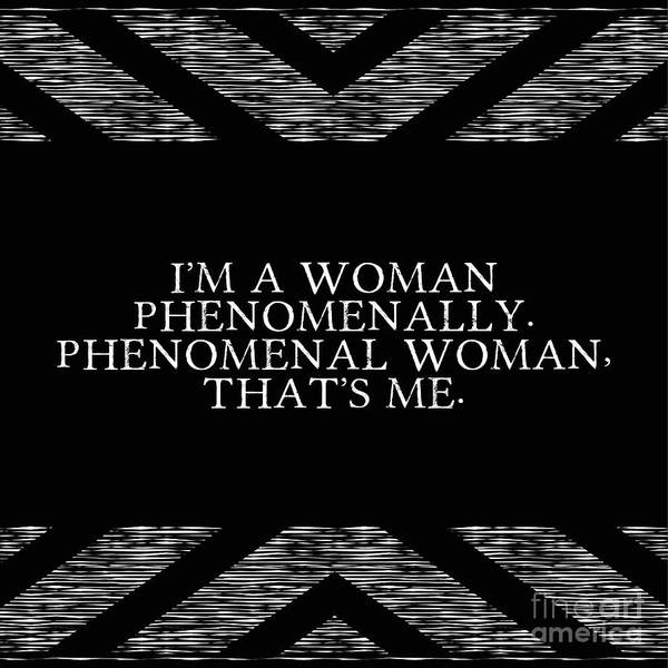 Wall Art - Digital Art - Phenomenal Woman That's Me by L Bee