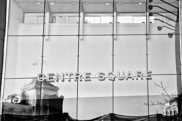 Wall Art - Photograph - Philadelphia Reflections - Centre Square In Black And White by Bill Cannon