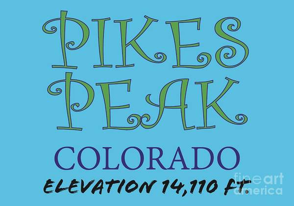 Digital Art - Pikes Peak Colorado Apparel by David Millenheft