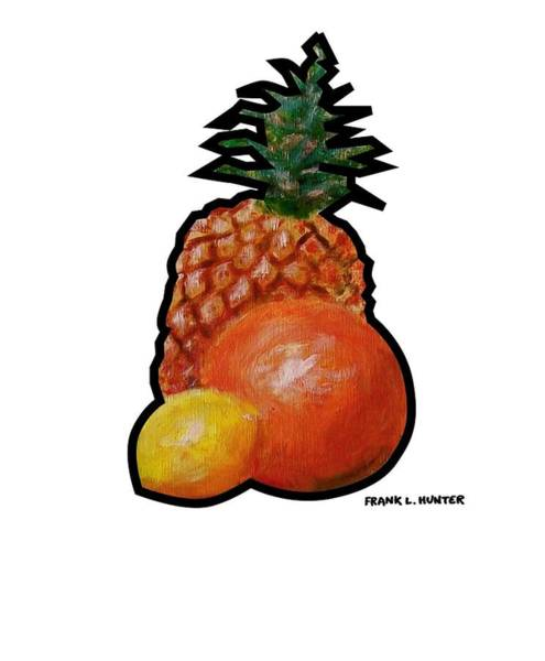 Painting - Pineapple, Lemon And Orange by Frank Hunter