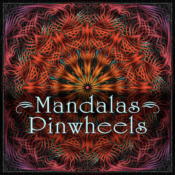 Digital Art - Pinwheel Mandalas by Becky Titus