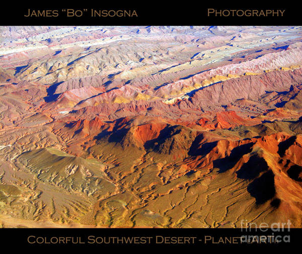 Photograph - Planet Art Colorful Southwest Desert by James BO Insogna