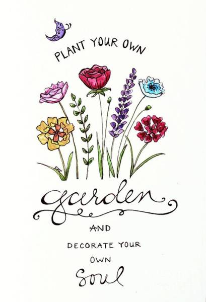 Painting - Plant Your Own Garden by Elizabeth Robinette Tyndall